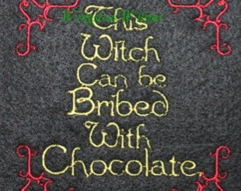 Chocolate Witch Saying Machine Embroidery File ONLY