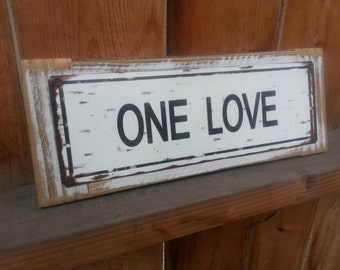 One Love Recycled wood framed metal street sign- One Love