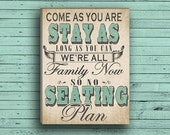 No Seating Plan Sign for your Wedding- Available on Paper or Canvas-Burlap or Chalkboard