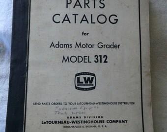 Adams 312 Motor Grader Factory Parts Catalog
