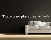 No Place Like Home Decal - Vinyl Wall Sticker No Place Like Home Vinyl Wall Art 0020