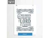 Child Print scripture art, Bible verse Psalm 127:3-5- Nursery /Children's/ Kids room- Framed Art Wall decor