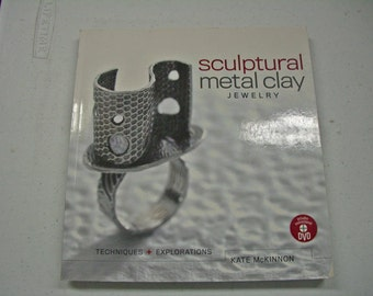 Book - Sculptural Metal Clay Jewelry by Kate McKinnon