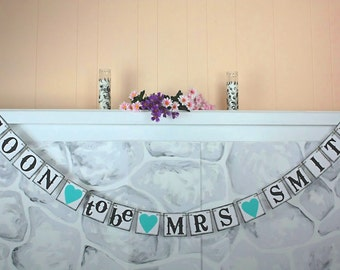 Soon to be Mrs name Banner Bridal Shower Decorations Bridal Shower Banners Banner  Bachelorette   Customize your  name