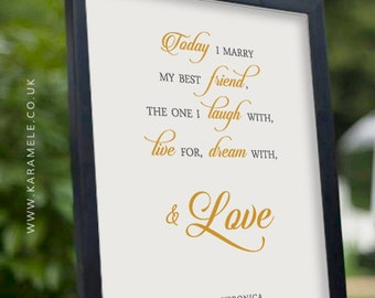 GOLD Today I Marry My Best Friend Wedding Quote - Personalised Wedding Reception Sign