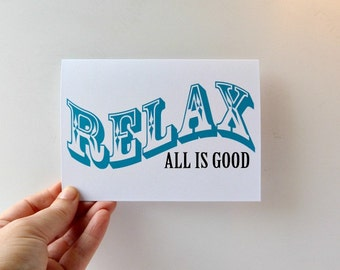 Relax ... all is good card, mindfully inspired gift card, meditate, made in Ireland, A6 size, blue, white and black