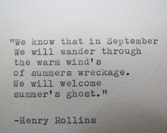 Autumn Quote by Henry Rollins handtyped on typewriter / typewriter quote
