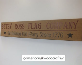 "Americana Sign Betsy Ross Flag Company Sign Signs w/ Sayings 7""x36"""