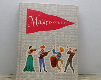 Music In our Life, 1959, vintage music book, mid century music book