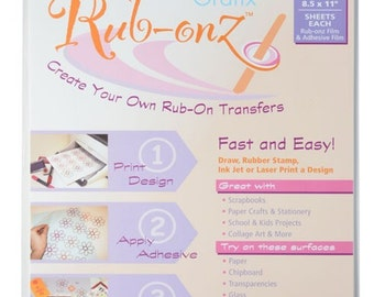 Rub-onz by Grafix Create your own Rub-On Transfers w/ Laser or Inkjet Printers