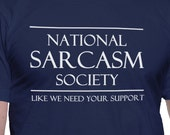 National Sarcasm Society t-shirt (UNISEX/MEN'S T-SHIRT)