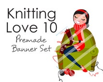 "Banner Set - Shop banner set - Premade Banner Set - Graphic Banners - Facebook Cover - Avatars - Bisiness Card - "" Knitting Love 10"""