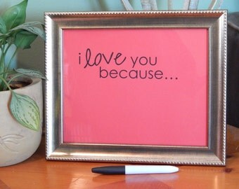 I Love You Because 8x10 Frame By Thekingscollections On