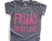 Friday I'm in Love, gray shirt with pink ink