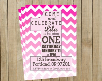 Pink Ombré Chevron One First Birthday Invitation, Girl, Printable, Custom Digital File