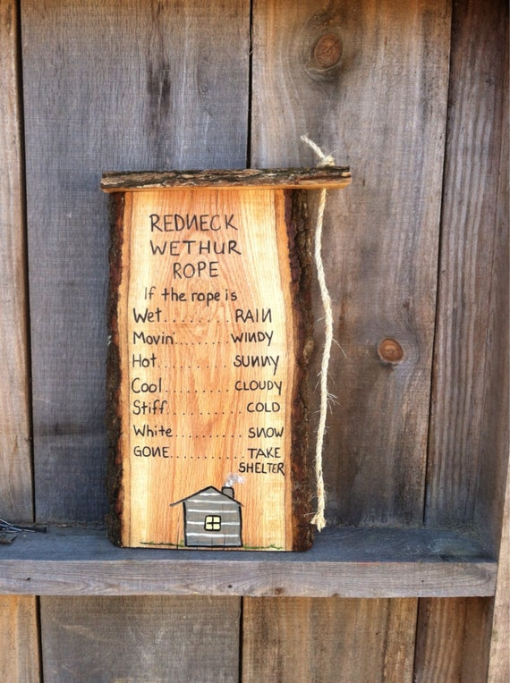 Items similar to Redneck Weather Rope funny home decor ...