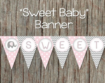 INSTANT DOWNLOAD Baby Shower Pennant Banner Printable Sweet Baby Party Decorations Powder Pink Grey Elephant DIY 035