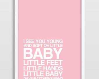 Dave Matthews Band Print Nursery Decor Nursery Art Typographic Print Baby Shower DMB Wedding Birthday Graduation Gift Kids Wall Art.