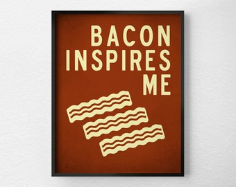 Bacon Print, Bacon Poster, Bacon Art, Kitchen Decor, Kitchen Print, Typography Poster, Hipster Art, Kitchen Quote Art, 0262