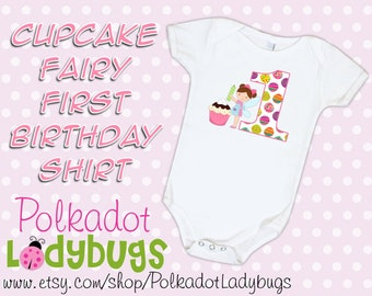 Cupcake Fairy First Birthday Party Shirt