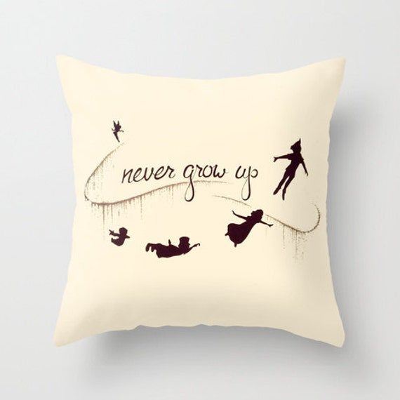 Peter Pan Never Grow Up Cushion Throw Pillow Various Sizes