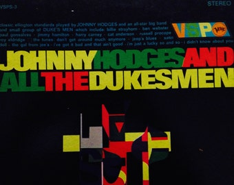Johnny Hodges and All The Dukes Men - vinyl record