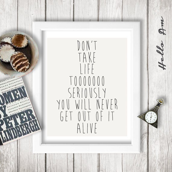 Quotes About Taking Life Too Seriously: Unavailable Listing On Etsy