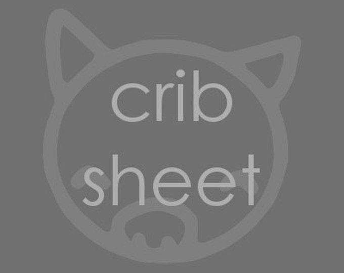 Custom Crib Sheet