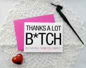 Funny Thank You Card, Single Card, Card for Bridesmaid, Maid of Honor, Bachelorette, Mom, Sister, Girlfriend, Sister In Law
