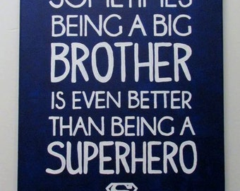 Canvas Painting - Sometimes being a big brother is even better than being a superhero
