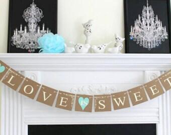 Love Is Sweet Banner - Wedding Garland Wedding Banner, Photo Prop - Wedding Decorations, Love Banner, Bridal Shower Decoration, Sweet Love