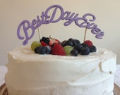 Best Day Ever - Classic Curved Wedding Cake Topper