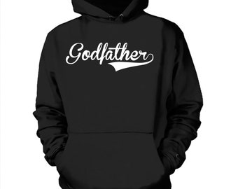 Godfather Hoodie Baptism Party Sweatshirt Gift For Godfather