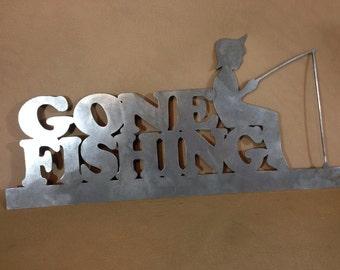 "Gone Fishing Raw Steel 30"" Tall"