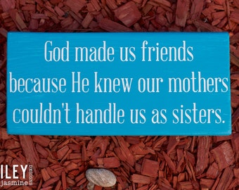 God Made Us Friends Hand Painted Wood Sign, Wall Art, Wall Sign