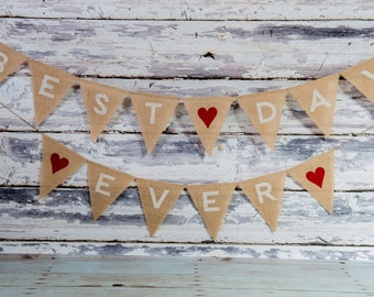 Best Day Ever Burlap Bunting