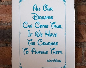 Walt Disney Inspirational Quote - Hand-Pulled Screen Print (Teal)
