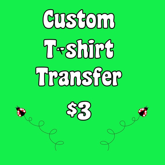 custom t shirt transfer digital file only from