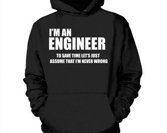 I Am An Engineer Hoodie Gift For Engineer Funny Profession Hooded Sweatshirt