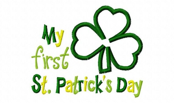 My First St Patrick's Day Shamrock Applique Design  Machine Embroidery Design 4x4 and 5x7