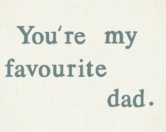 Funny Card for Dads / Fathers / Grandpa