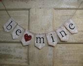 Be Mine Banner Bunting, Valentines Day Garland, Valentines Day Decor, Burlap Banner, Bunting, Rustic, Glitter Heart Banner, Photo Prop