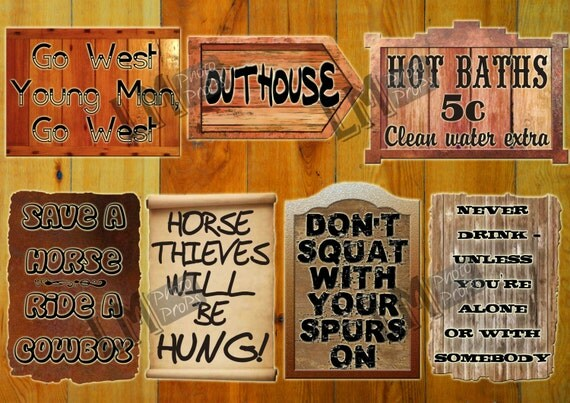 Cowboy or Western Theme Photo Booth Signs Includes 7 Signs: Outhouse, Horse thieves will be Hung ++ more INSTANT DOWNLOAD DIY Printable