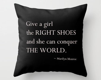 Velveteen Pillow - Give a Girl the Right Shoes - Marilyn Monroe Pillow - Decorative Pillows - Black - Fashion Pillow - Gifts for Women