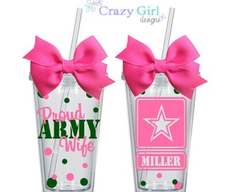 Personalized Proud Army Wife Tumbler with Straw 16 oz. Acrylic Cup BPA Free Custom