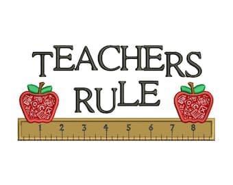 Teachers Rule School Applique Machine Embroidery Digitized Design Pattern -Instant Download- 4x4,5x7,6x10