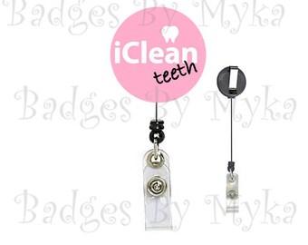 Retractable ID Badge Holder - I clean teeth