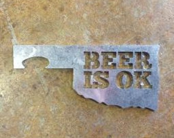 Beer Is OK Oklahoma shaped bottle opener