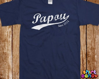 Papou Since T shirt Father's Day Custom Gift With Any Year For Dad Personalized Best Dad Birthday Gift For Him Tee Cool New Father Husband