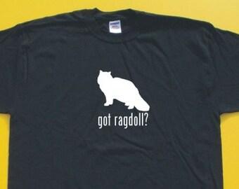 Got Ragdoll?  Short Sleeve T-Shirt. w/FREE matching sticker!